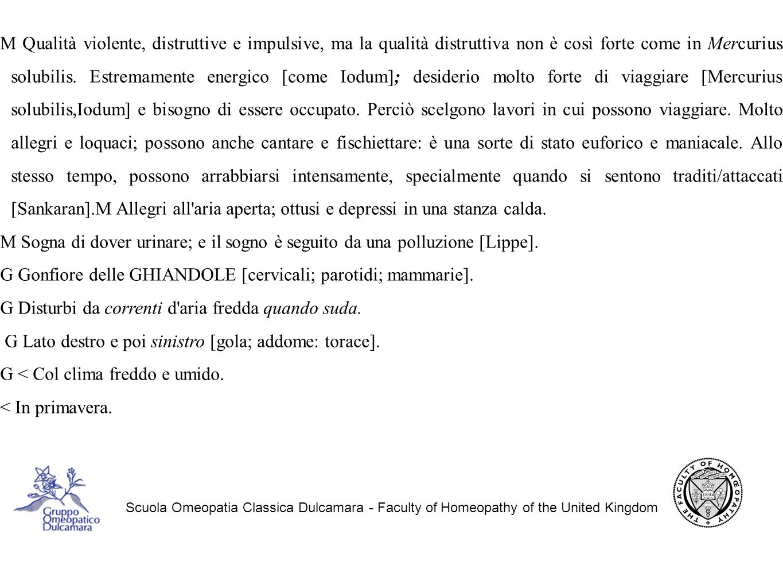 G Gonfiore delle GHIANDOLE [cervicali; parotidi; mammarie].